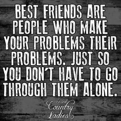 You don't have to go through them alone