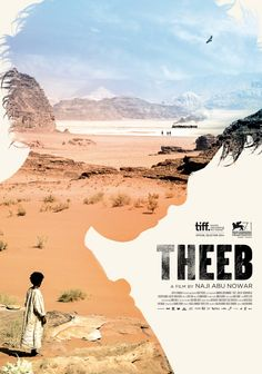 THEEB | A film by Naji Abu Nowar. In the Ottoman province of Hijaz during World War I, a young Bedouin boy experiences a greatly hastened coming of age as he embarks on a perilous desert journey to guide a British officer to his secret destination.