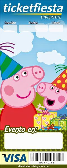 Invitación tipo ticketmaster Peppa Pig Peppa Pig Y George, George Pig Party, Invitacion Peppa Pig, Peppa Pig Family, Party Invitations Kids, Fiesta Party, Candy Party, Holidays And Events, Coldplay