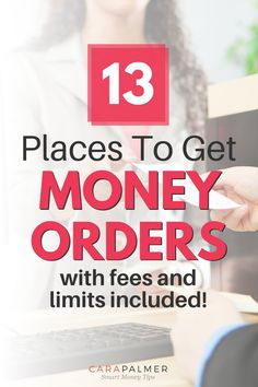 We'll show you 13 places where you can get a money order as well as the fees and limits associated with each location. You'll see the pros and cons of buying a money order at places like Walmart, Western Union, MoneyGram, and the Post Office.