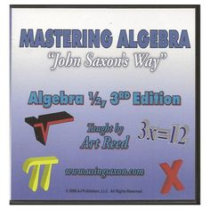 22 best saxon math phonics images on pinterest saxon math saxon mastering algebra john saxons way dvd set algebra 12 3rd edition taught fandeluxe Choice Image