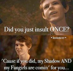 Once Upon a Time - the fangirls are a bigger threat than the shadow. <---- YES