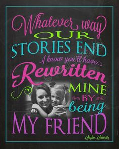 """From the Broadway musical play show Wicked song """"For Good"""" Quote - """"Whatever way our stories end, I know you'll have rewritten mine by being my friend"""" - INSTANT DOWNLOAD Printable green teal pink purple by Jalipeno on Etsy - Going Away Farewell Moving Graduation Friendship Co-worker Boss Supervisor Assistant Gift Wall Art Office Decor Home Decor! Check the shop for more Wicked quotes!"""