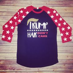 Trump Shirt, Trump Wins, Trump for President, Trump Hair, Presidential Shirt by LuluLaines on Etsy https://www.etsy.com/listing/490706017/trump-shirt-trump-wins-trump-for
