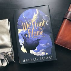 We're with our book date, Hafsah Faizal's WE HUNT THE FLAME, a fantasy debut set in a richly detailed world inspired by ancient Arabia.