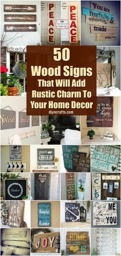 50 Wood Signs That Will Add Rustic Charm To Your Home Decor { Curated and Created by DIYnCrafts.com } via @vanessacrafting