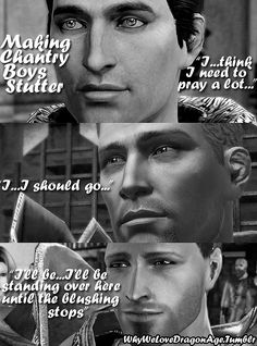 Dragon Age: Chantry Boys. Man, I would romance the ever loving shit out of Cullen if I could. SRSLY BIOWARE. ARE YOU LISTENING?