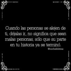 Find images and videos about black and white, texts and spanish on We Heart It - the app to get lost in what you love. True Quotes, Qoutes, Unspoken Words, Something To Remember, Spanish Quotes, Letting Go, Decir No, Cards Against Humanity, Wisdom