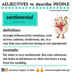Adjectives to describe people: sentimental English Adjectives, English Idioms, English Words, English Lessons, Learn English, English Vinglish, American English, English Study, English Grammar