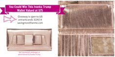 Enter for a chance to win an Ivanka Trump wallet {US only; ends 32414} savingmorethanme.com