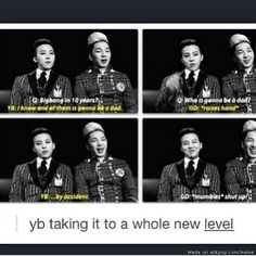 haha poor jiyongie! But i do think that either YB or GD will have kids within the next ten years... T _ T