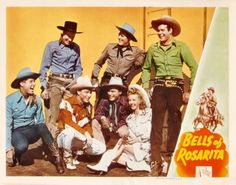 "Bells of Rosarita starring: Roy Rogers, Dale Evans, George ""Gabby Hayes"", Bob Nolan and the Sons of the Pioneers, Bill Elliott, Allan Lane, Don 'Red' Barry, Robert Livingston, Sunset Carson."
