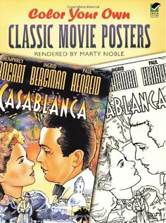 Color Your Own Classic Movie Posters (Dover Art Coloring Book): Marty Noble: 9780486448121: Amazon.com: Books