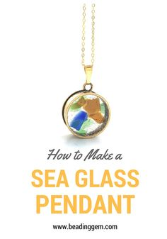 The Beading Gem's Journal: How to Make a See Through Sea Glass Necklace | Some Photography Tips