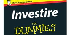 Investire For Dummies