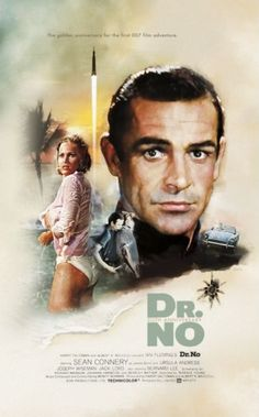 """Dr. No"" starring Sean Connery as 007. The first Bond movie. Ursula Andress was the female lead."
