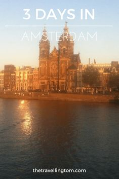 3 Days in Amsterdam: The Essential Guide