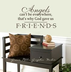 Friends wall decal  Friends are Angels  by GroveMillsGraphics, $20.00