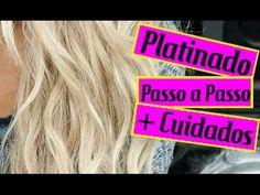 Cabelo PLATINADO / Dicas + Cuidados / PASSO A PASSO