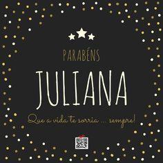 Parabéns Juliana!