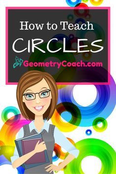 How to Teach Circles to Your Geometry Class… Geometry Lessons, Teaching Geometry, Geometry Activities, Fun Math Activities, Math Resources, Teaching Math, Math Games, Maths, Geometry Vocabulary