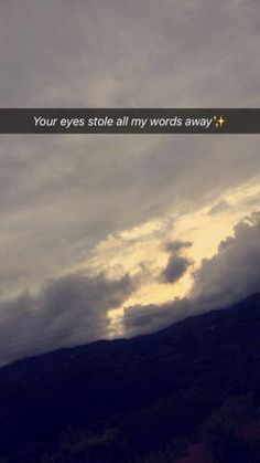 vanished once I saw your eyes. Sky Quotes, Lines Quotes, Real Quotes, Mood Quotes, Snapchat Captions, Funny Snapchat Stories, Snapchat Quotes, Snapchat Ideas, Instagram Picture Quotes