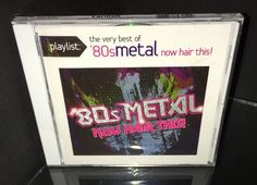 Playlist The Very Best of '80s Metal Now Hair This by Various Artists New 888751531529 | eBay