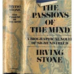 """840 pages. """"The Passions of the Mind,"""" a biography of Sigmund Freud. I wish every individual or author who mentioned him might read this book first. He wasn't who most people think he was."""