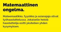 Vitsit: Nainen tuli kylään - Kohokohta.com