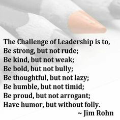 If you want to be the head of the family James you need to be trustworthy and humble and not arrogant and a bully. Servant Leadership, Leadership Coaching, Leadership Development, Leadership Quotes, Women In Leadership, Coaching Quotes, Leader Quotes, Educational Leadership, Leadership Strengths