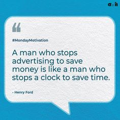 Advertising is an integral part of a successful business. If you quit marketing your product, you may spend less, but you'll certainly receive less as well! Advertising and marketing a product/service is critical to its success! Contact @Amhthewebstudio now to market your products/services to the right audience.  #amh #monday #advertising #advertisingagency #ford #advertisingquotes #brand #brandstrategies #brandstrategy #successful #businessmind #businessstrategy #customer #businessquotes