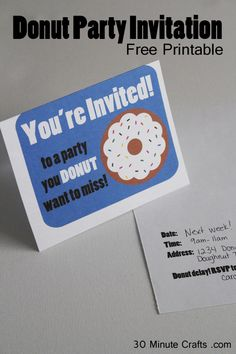 This Donut Party invitation is a free printable! Also available, a donut party sign for a class that wins a school contest.