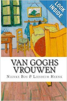 Only in Dutch: Van Goghs Vrouwen. An English edition will appear in due course.