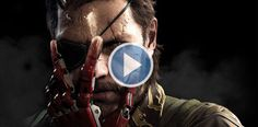 Mira el demo de 40 minutos de Metal Gear Solid 5: The Phantom Pain