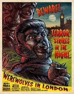 """Werewolves in London (Inspired by Werewolf of London - film & Werewolves of London-song)  Artist: Chet Phillips  Format: Archival Giclée Print Dimensions: 11""""x 14"""" Paper: Aurora Art Natural  Edition Size: 50 Markings: Signed & Numbered  Event: They're Coming to Get You!—A Holiday..."""