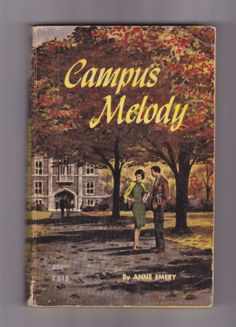 CAMPUS MELODY Anne Emery vintage Scholastic 1967 malt shop romance college girl