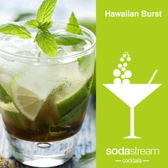 Hawaiian Burst   SodaStream Lemon-Lime, SodaStream Xstream Energy, Pineapple Juice, Limes to garnish, optional: 30ml of vodka