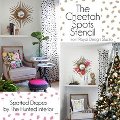 The Hunted Interior Goes From Every Day to Holiday with Cheetah Spots Stencil | Royal Design Studio
