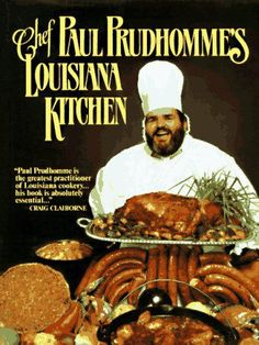 Chef Paul Prudhomme's Louisiana Kitchen - Paul Prudhomme in spuddled's Book Collector Connect collection