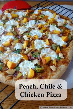 Sweet and Spicy Fresh Peach, Chicken, Hatch Chile Pizza from Farm Fresh Feasts