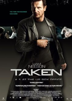Taken  nothing better than Liam Neeson