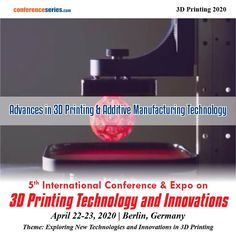 """5th International Conference on #3D Printing Technology and Innovations"" during #April 22-23, 2020 in #Berlin at #Germany, which includes prompt #keynote presentations, #Oraltalks, #PosterPresentations and #Exhibitions."
