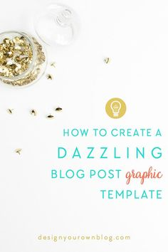 How to Create a Dazzling Blog Post Graphic Template using BeFunky. An exclusive tutorial from www.DesignYourOwn...