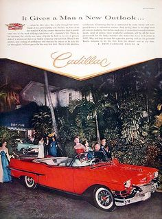 1957 Cadillac Series 62 Convertible vintage ad. It gives a man a new outlook. Cadillac.