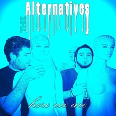 THE ALTERNATIVES - Here We Are (Official Promo Release) very good!!!!!!!!!!!!!!!!well done guys ♥