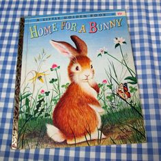 1961 -  Home for a Bunny by Margaret Wise Brown, Illustrated by Garth Williams -