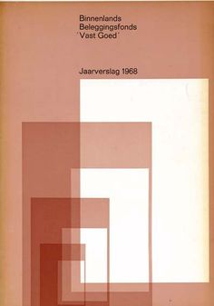 "Binnenlands Beleggingsfonds 'Vast Goed' (Domestic Mutual ""Good Standing"") Annual Report 1968, Photo by Arjé Plas, Art Promotion and Dolf Kruger, Designed by Wim Crouwel and Jolijn van de Wouw, 1969"