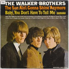 John Peels copy of The Walker Brothers - The Walker Brothers