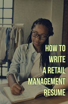 Hereu0027s How To Write A Retail Management Resume (with Examples)