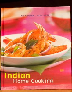 Indian Home Cooking by Ajoy Joshi
